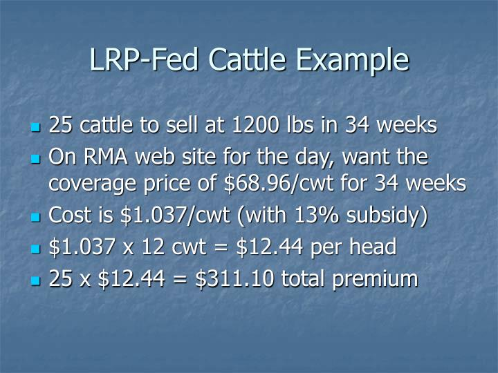 LRP-Fed Cattle Example