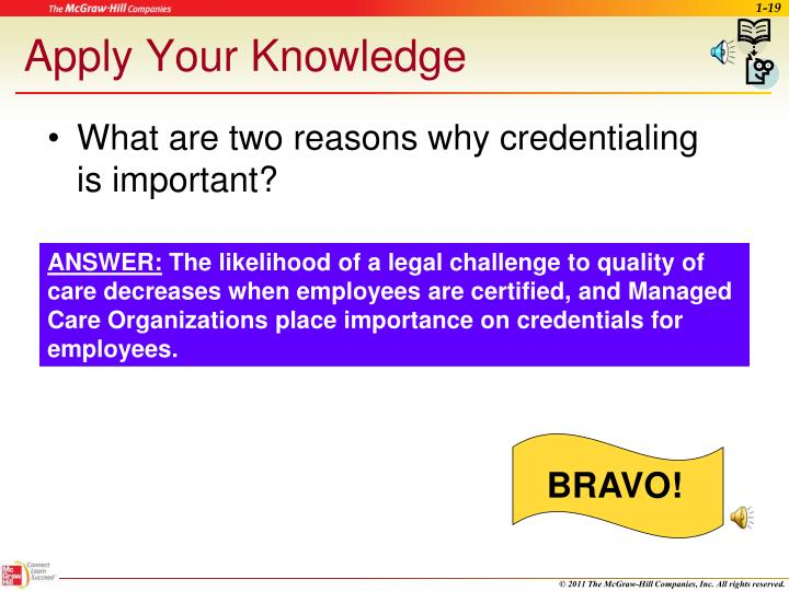 What are two reasons why credentialing