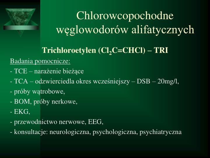 Chlorowcopochodne węglowodorów alifatycznych
