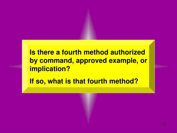 Is there a fourth method authorized by command, approved example, or implication?