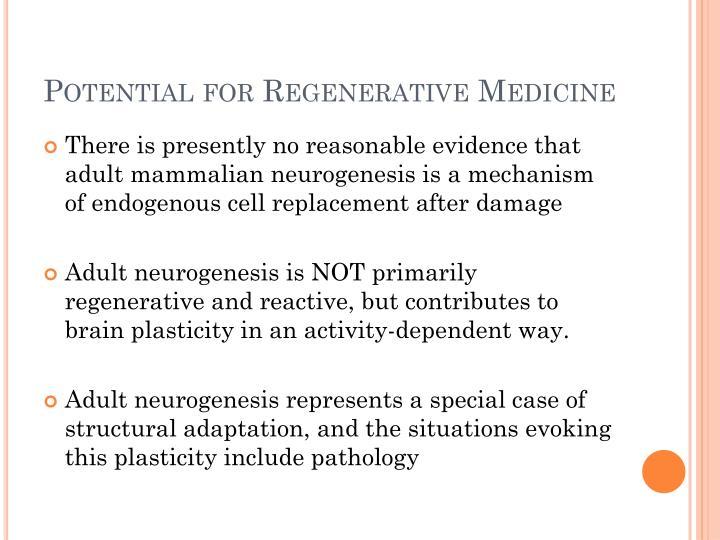 Potential for Regenerative Medicine
