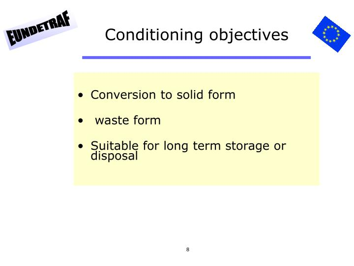 Conditioning objectives