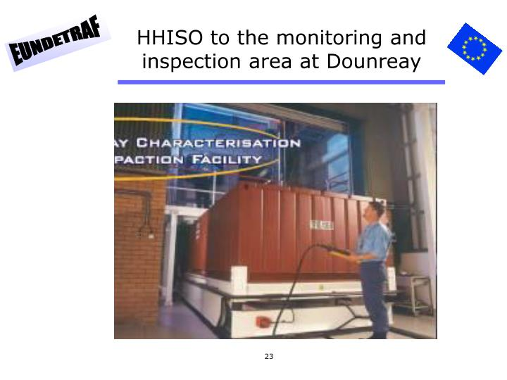 HHISO to the monitoring and inspection area at Dounreay