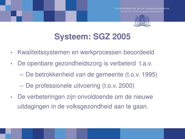 Systeem: SGZ 2005