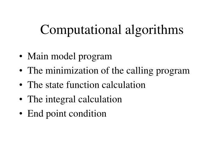 Computational algorithms