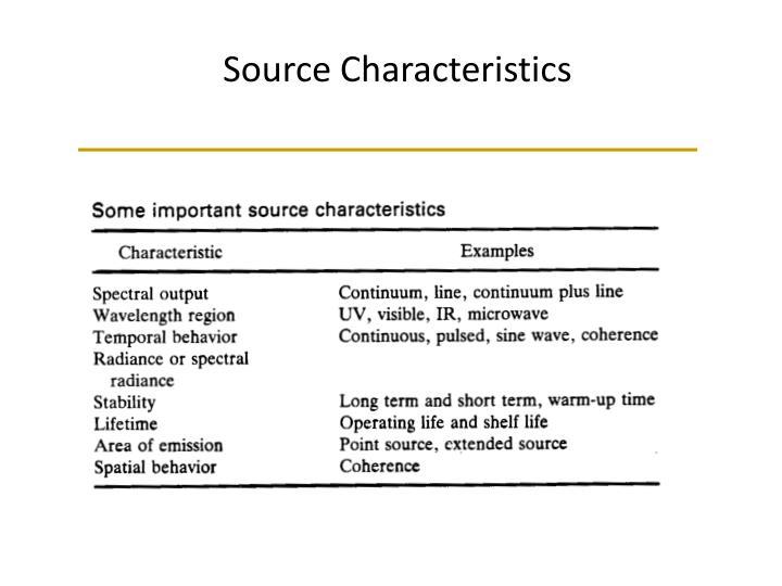 Source Characteristics