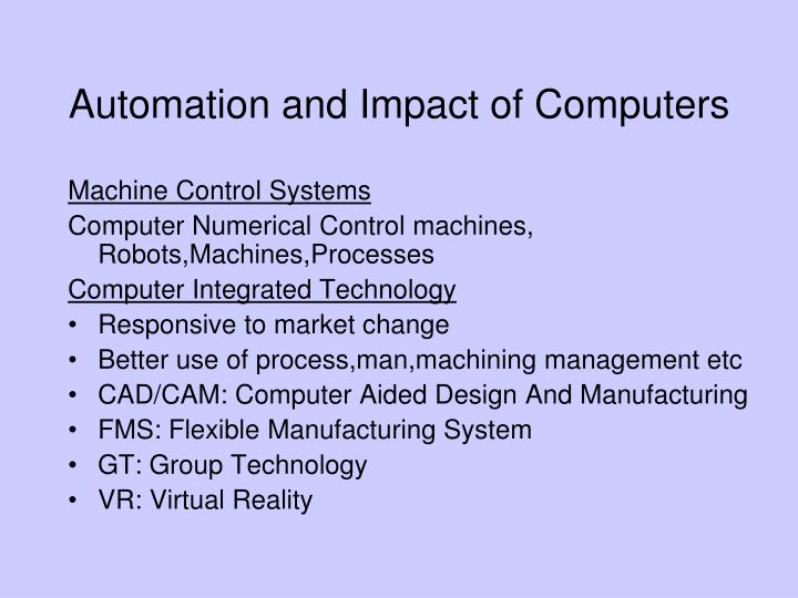 Automation and Impact of Computers