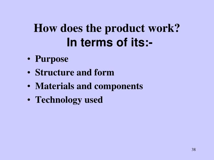 How does the product work?
