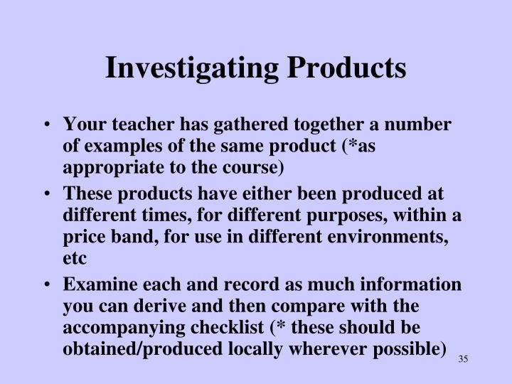 Investigating Products