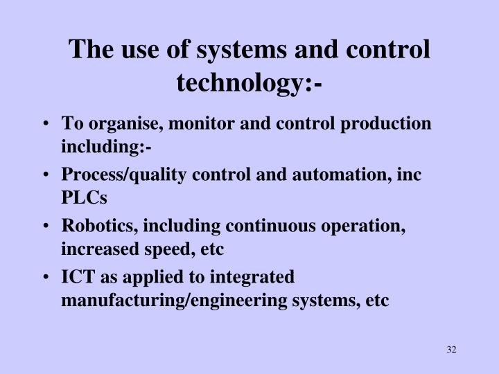 The use of systems and control technology:-
