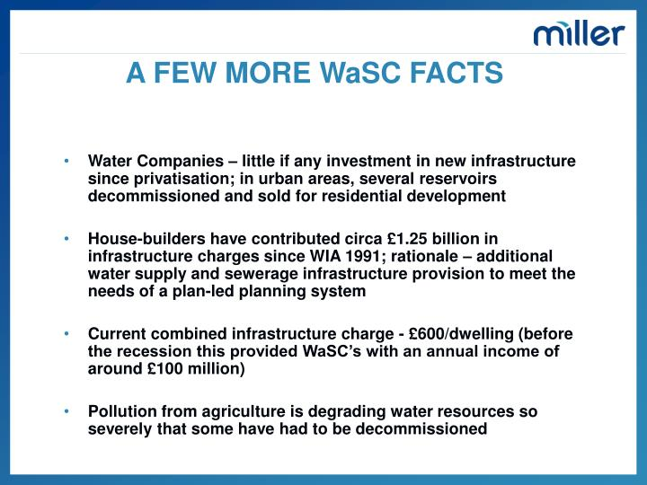 A FEW MORE WaSC FACTS