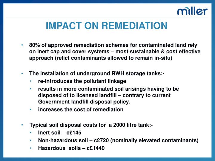IMPACT ON REMEDIATION
