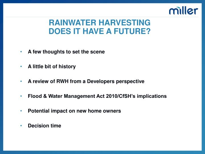 Rainwater harvesting does it have a future