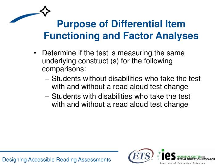 Purpose of Differential Item Functioning and Factor Analyses
