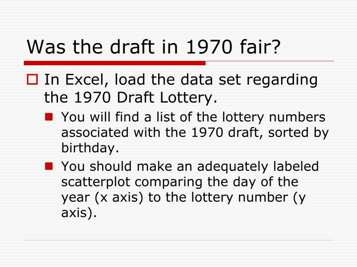 Was the draft in 1970 fair?