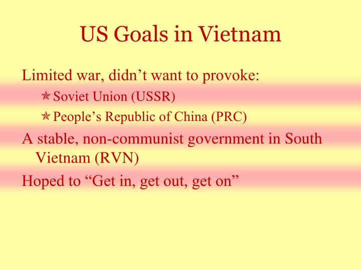 US Goals in Vietnam