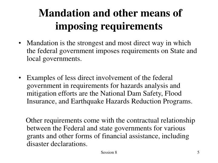Mandation and other means of imposing requirements
