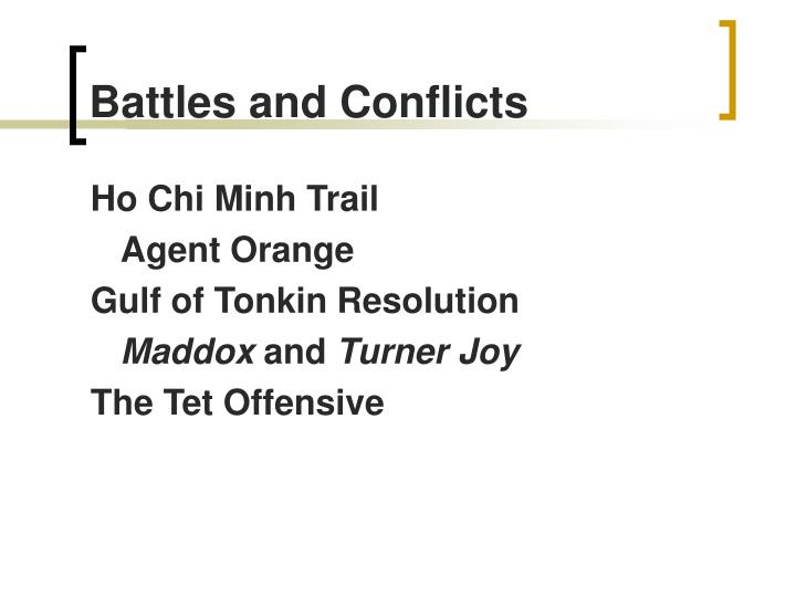 Battles and Conflicts