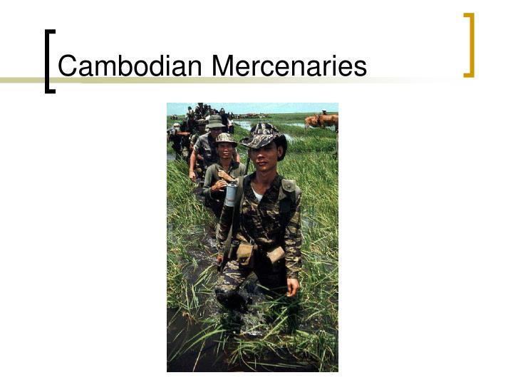 Cambodian Mercenaries