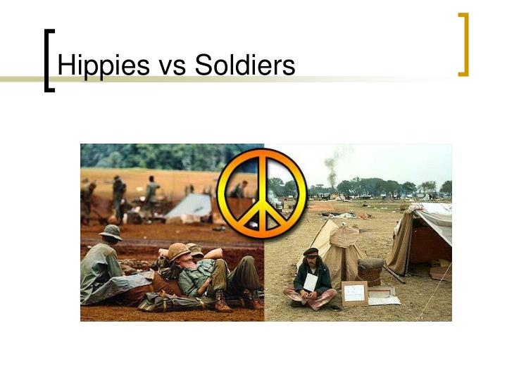 Hippies vs Soldiers