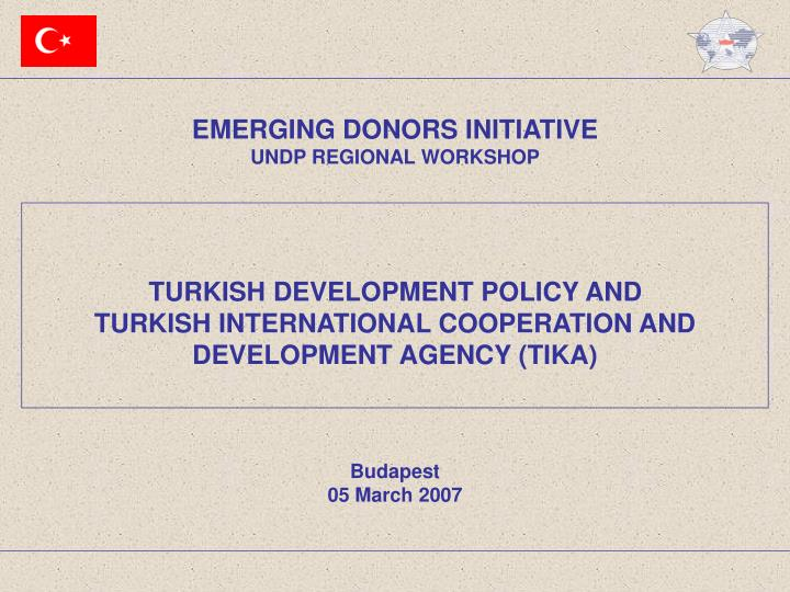 EMERGING DONORS INITIATIVE