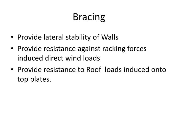 Bracing