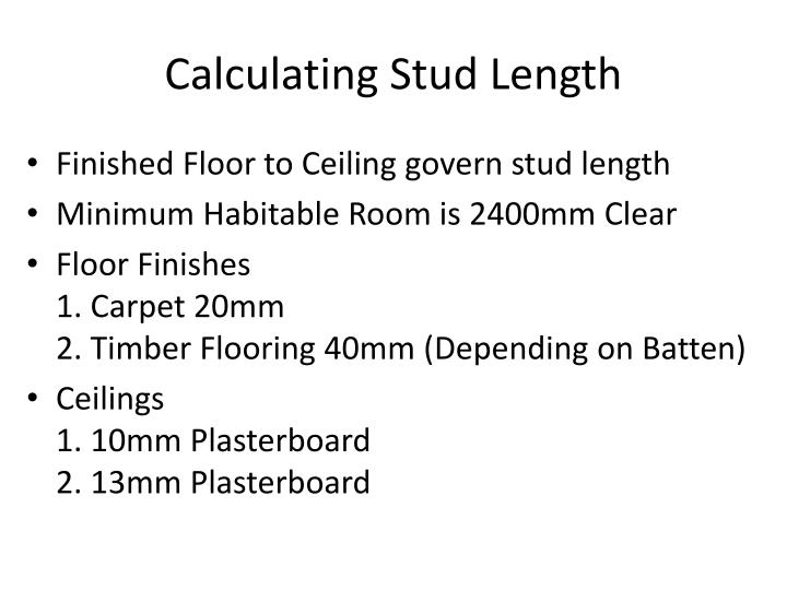 Calculating Stud Length