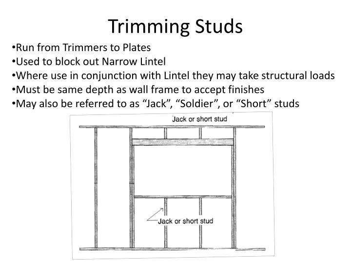 Trimming Studs