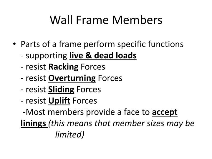 Wall Frame Members