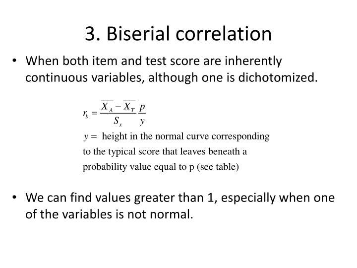 3. Biserial correlation