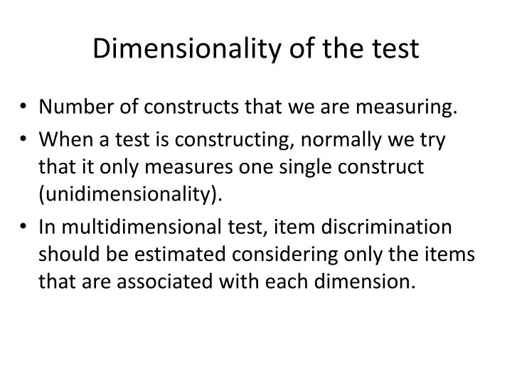 Dimensionality of the test