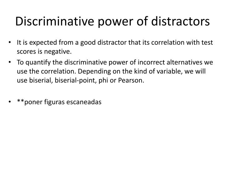 Discriminative power of distractors
