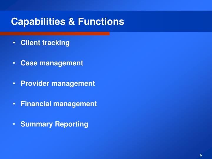 Capabilities & Functions