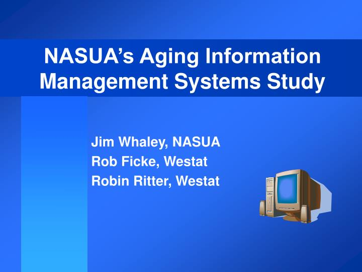 NASUA's Aging Information Management Systems Study