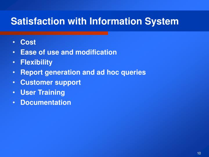 Satisfaction with Information System