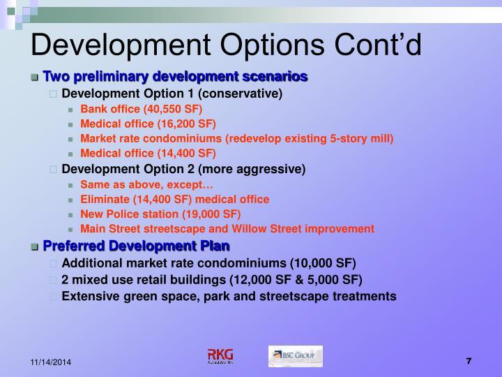 Development Options Cont'd