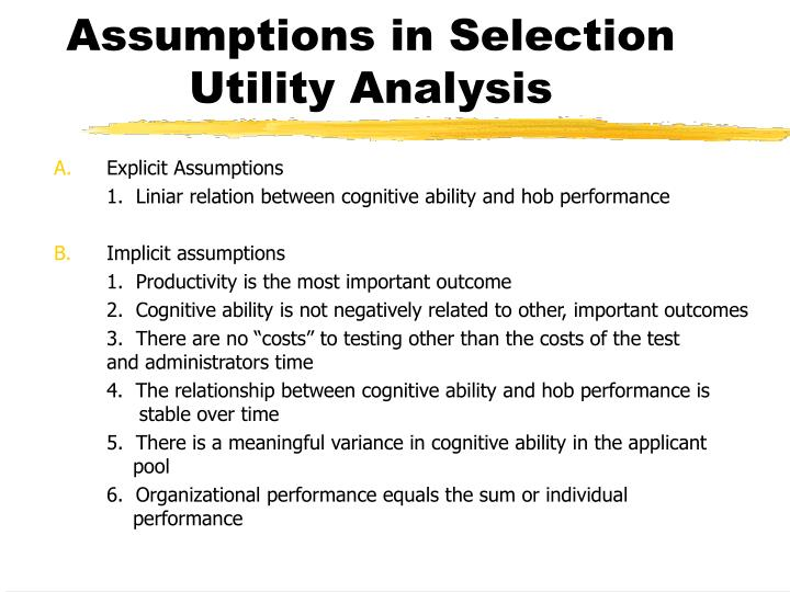 Assumptions in Selection Utility Analysis