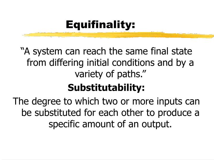 Equifinality: