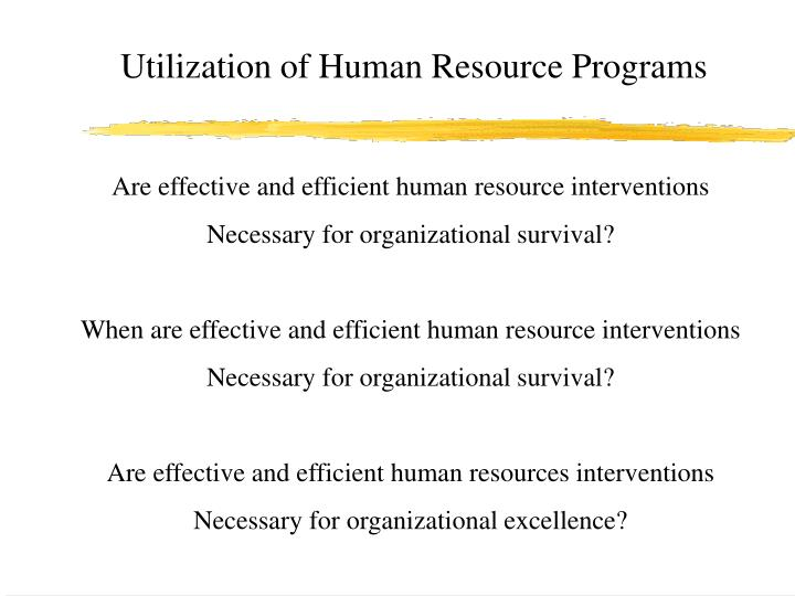 Utilization of Human Resource Programs