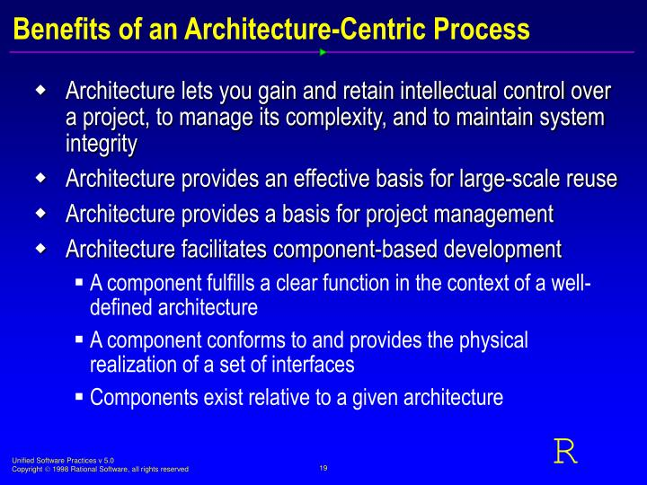 Benefits of an Architecture-Centric Process