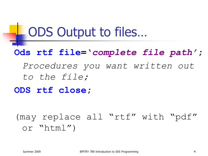 ODS Output to files…