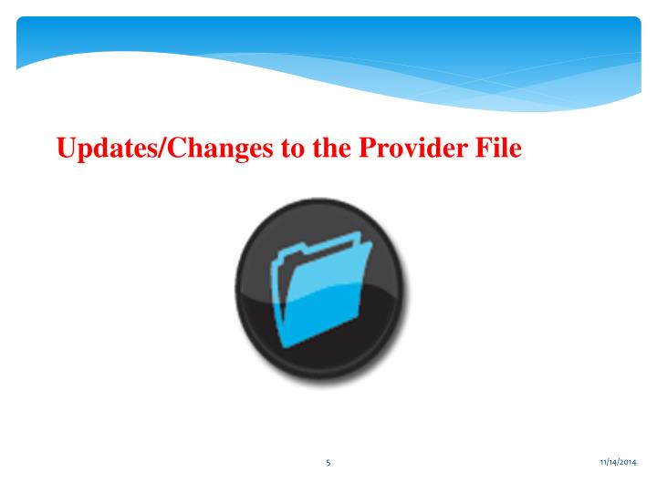 Updates/Changes to the Provider