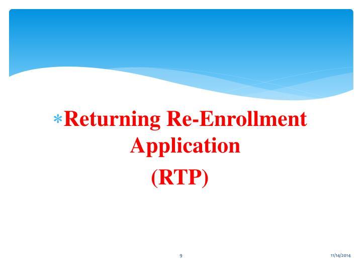 Returning Re-Enrollment Application