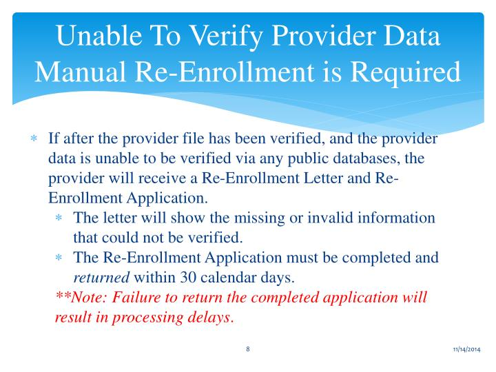 Unable To Verify Provider Data Manual Re-Enrollment is Required