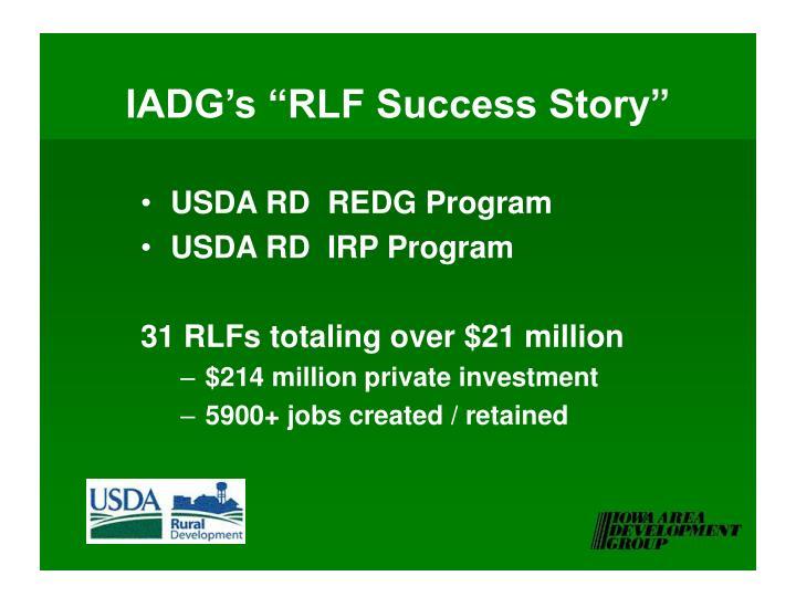 "IADG's ""RLF Success Story"""