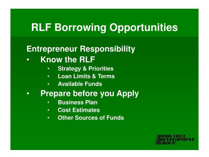 RLF Borrowing Opportunities