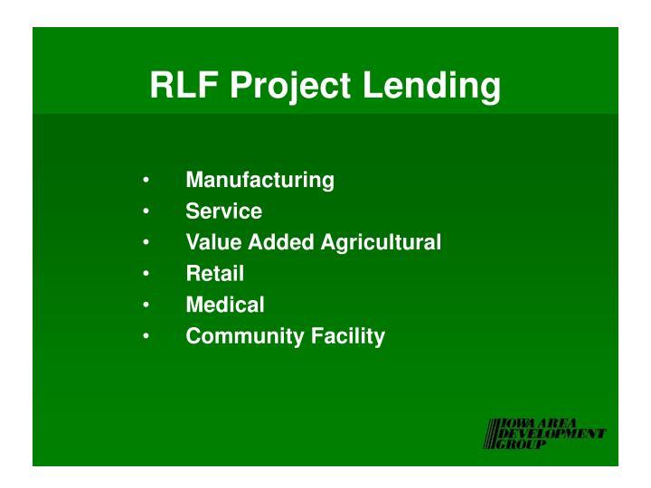 RLF Project Lending