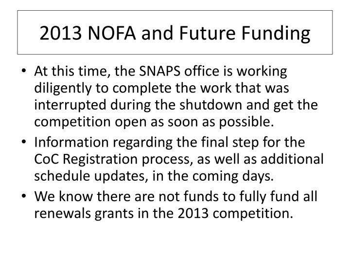 2013 NOFA and Future Funding