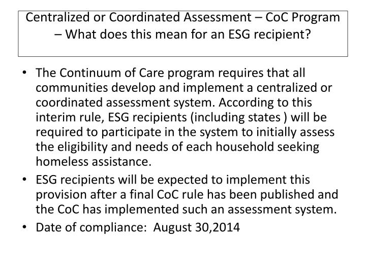 Centralized or Coordinated Assessment –