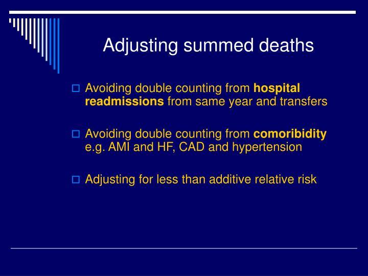 Adjusting summed deaths